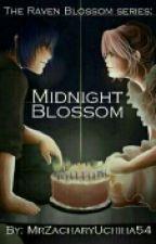 Raven Blossom series: Midnight Blossom by MrZacharyUchiha54