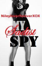 My Sadist Spy by NileyloverforeverXox