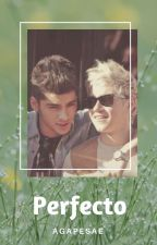 Perfecto || Ziall OS © by TakeMyChonce