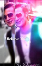 I Believe You (matt smith fanfiction) by sabahxxx
