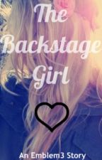 The ''backstage'' girl - An Emblem3 story by inspiredr3w