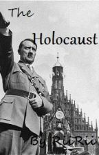 The Holocaust by RiiRii