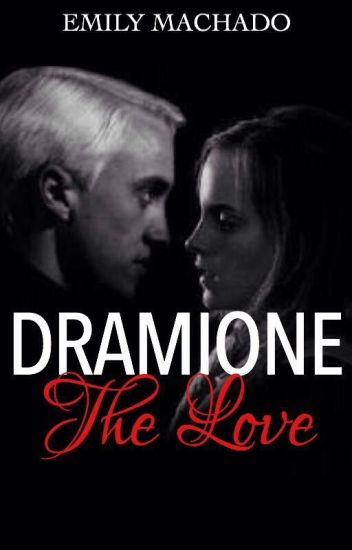 Dramione The love