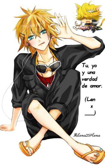 Tú, yo y una verdad de amor (Len x ___)