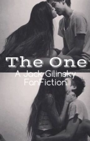 The One (A Jack Gilinsky FanFiction) by jamiadavis_