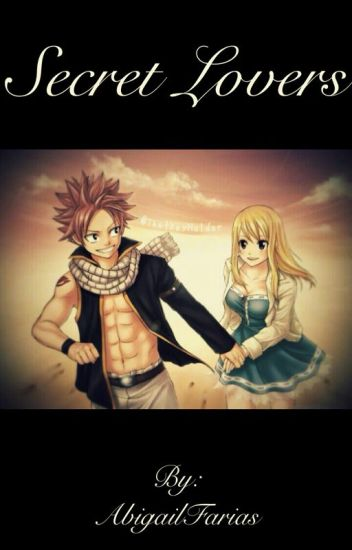 Secret Lovers (nalu fanfic)