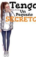 Tengo un pequeño secreto by Mati_books