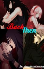 Back The (MadaSaku Book 1) by akatsukixsakura4ever