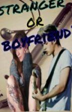 Stranger or boyfriend ? by _piuma_di_cristallo_