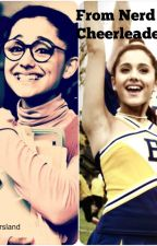 From Nerd To Cheerleader by LexiMarsland