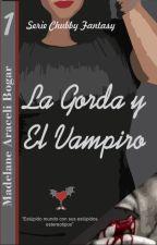 La gorda y el vampiro by AreliBogar