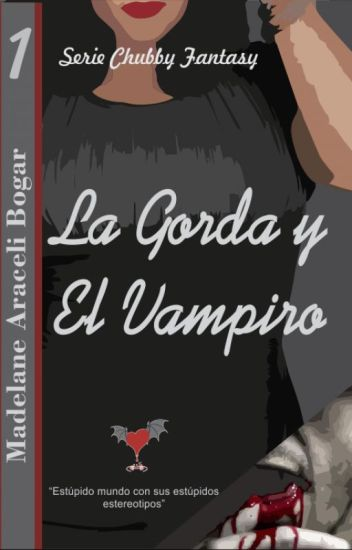 La gorda y el vampiro