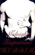 Midnight Temptations (H.S. BDSM) by mshazza101