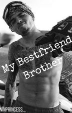 My Bestfriend Brother( Chris Brown FF Love Story ) by melaninprincess_