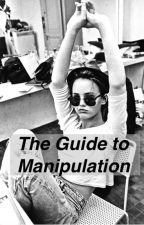 The Guide to Manipulation by warmdrool