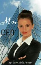 Ms. CEO by love_pink_4ever