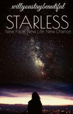Starless [#Wattys2015] by willyoustaybeautiful