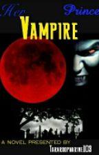 Her Vampire Prince by tararoopnarine103