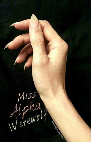 Miss Alpha Werewolf