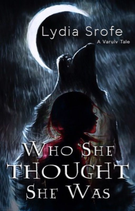 Who She Thought She Was by lsrofe