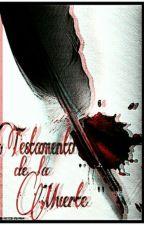 Testamento de la muerte by Melangas2112