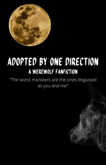Adopted By One Direction (Werewolf)