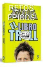 EL LIBRO DE LOS RETOS MADS ÉPICOS by ZomberGirl