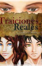 Traiciones Reales by Daniel_Richards