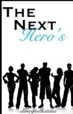 The Next Heroes by divergentkatniss