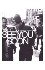 See You Soon (Harry Styles Fanfiction) by saddeststyles