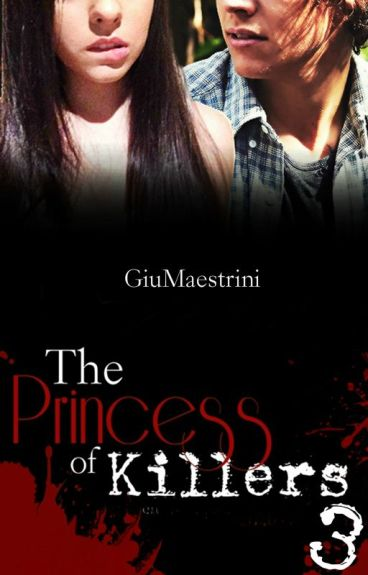 The Princess Of Killers III