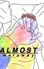 Almost.★muke {traducción} by melowey