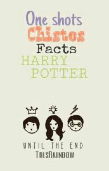 Harry Potter One Shots, Chistes y Facts |  SEGUNDA TEMPORADA