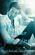 Miles Teller Imagines by ChrisEvansBabe