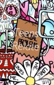 Teens Relate by mahonesweetheart