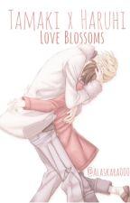 Tamaki x Haruhi: Love Blossoms by Alaskara000