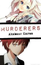 Murderers (Ansatsu Kyoshitsu) by Tohami-chan