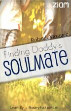 Finding Daddy's Soulmate (BoyxBoy) by RolandoVazquez