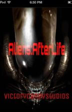 Aliens: AfterLife (Alien fan fiction)  by VictoryCandyStudios