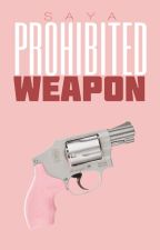 Prohibited Weapon by inkves