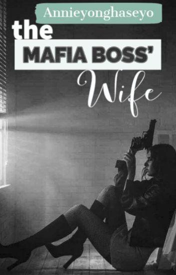 The Mafia Boss' Wife ✔