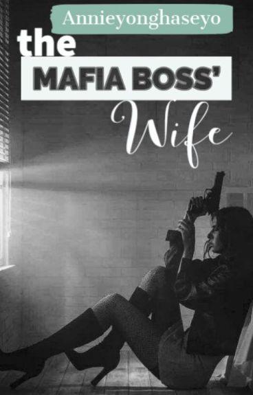 The Mafia Boss' Wife