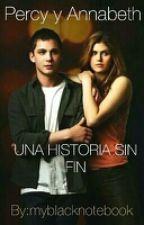 Percy & Annabeth, una historia sin fin. by myblacknotebook