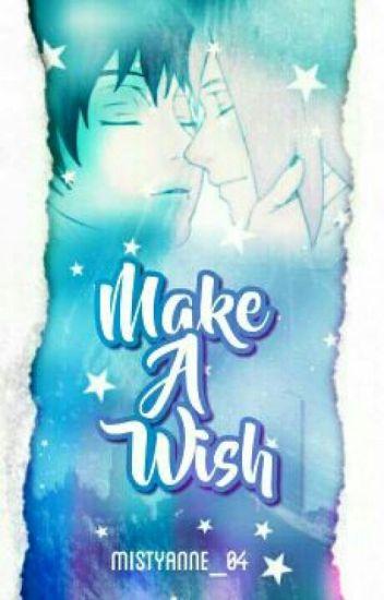 ✔ Make A Wish [A SasoSaku Fanfiction]