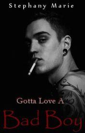Gotta Love A Bad Boy {Watty Awards 2013} by Stephimarie