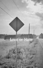 Love or Hate by putmarcel