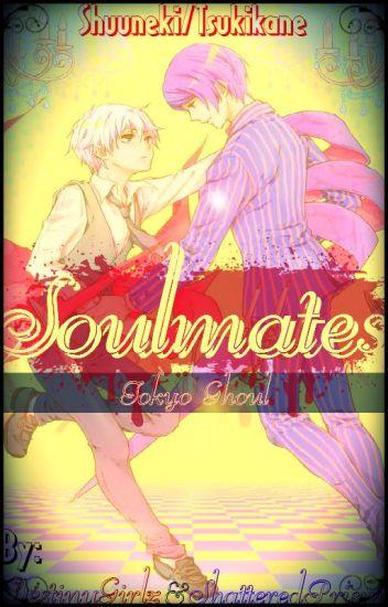 Soulmates [Shuuneki/Tsukikane Fanfic]