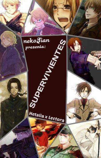 Supervivientes [Hetalia x Lectora]