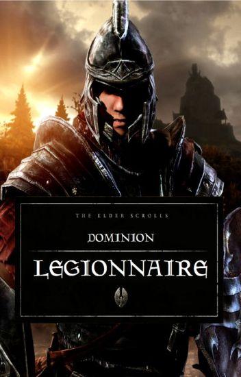 The Elder Scrolls: Dominion (BOOK 1: Legionnaire)