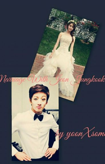 Marriage with Jeon Jungkook